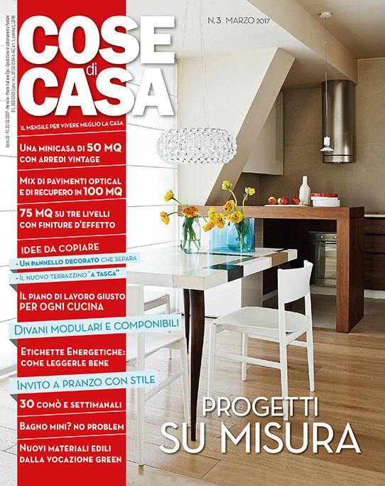Cose di casa marzo 2017 barel complementi d 39 arredo made in italy - Cose di casa genova ...
